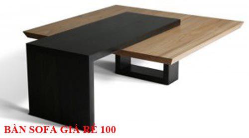 Bàn sofa giá rẻ 100